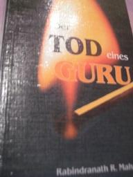 Der Tod eines Guru: Maharaj, Rabindranath R.: