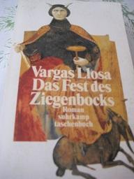 Das Fest des Ziegenbocks Roman: Llosa, Mario Vargas: