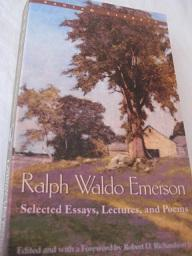 Selected Essays, Lectures, and Poems: Emerson, Ralph Waldo