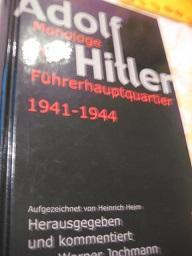 Adolf Hitler Monologe im Führerhauptquartier 1941-1944: Heim, Heinrich und