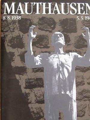 Mauthausen 8.8.1938 - 5.5.1945 Öffentliches Denkmal und