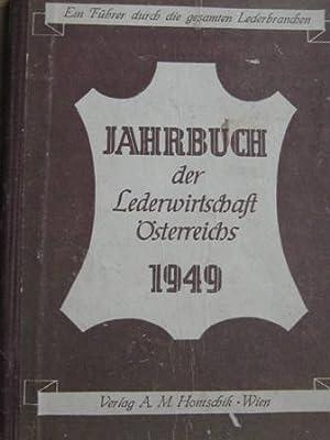 Jahrbuch der Lederwirtschaft Österreichs 1949 Ein Führer: Hontschik, A. M.: