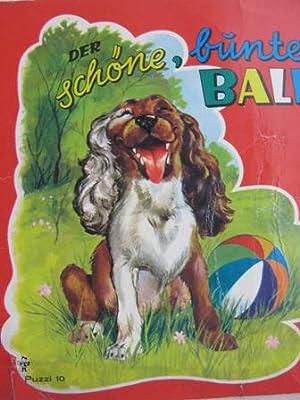 Der schöne, bunte Ball Puzzi-Büchlein Nr. 10