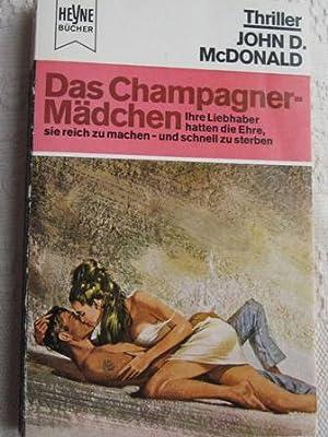 Das Champagner-Mädchen EA: MacDonald, John D.: