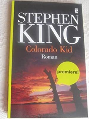Colorado Kid EA: King, Stephen: