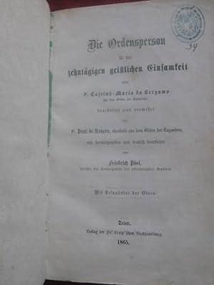 Die Ordensperson in der zehntägigen geistlichen Einsamkeit: Pösl, Friedrich: