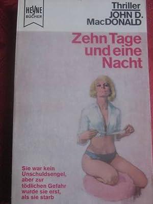 Zehn Tage und eine Nacht Kriminal-Thriller, deutsche: MacDonald, John D.: