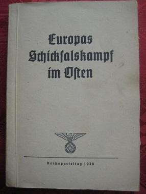 Europas Schicksalskampf im Osten Ausstellung zum Reichsparteitag
