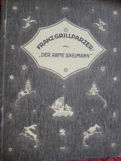 Der arme Spielmann: Grillparzer, Franz: