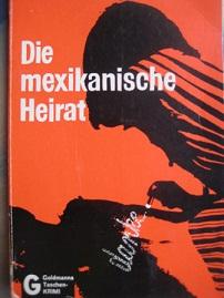Die mexikanische Heirat: MacDonald, John D.: