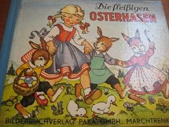 Die fleißigen Osterhasen: Kuhn-Klapschy, Felicitas/ F.