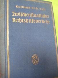 Zwischenstaatlicher Rechtshilfeverkehr: Krautmann, Edmund, Dr./