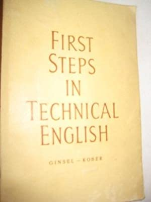 First Steps in Technical English: Ginsel, Hans, Dr.