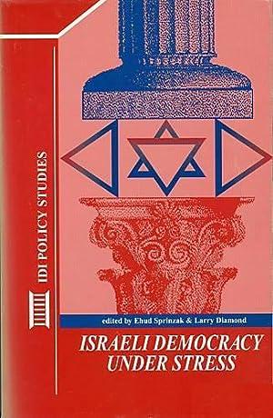 Israeli Democracy Under Stress: Edited by Ehud