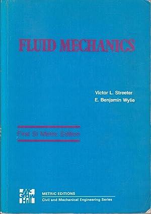 Fluid Mechanics: Victor L. Streeter,