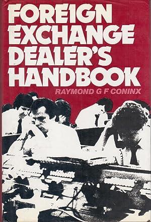 Foreign Exchange Dealer's Handbook: Raymond G. F.
