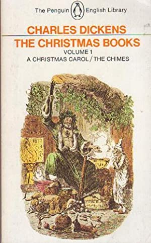 The Christmas Books Volume 1: A Christmas: Dickens, Charles