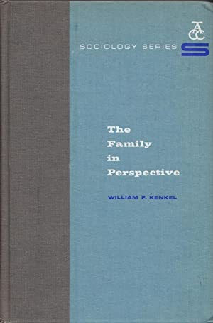 The Family in Perspective: Kenkel, William F.