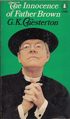 The Innocence of Father Brown (Penguin crime: Chesterton, G. K.