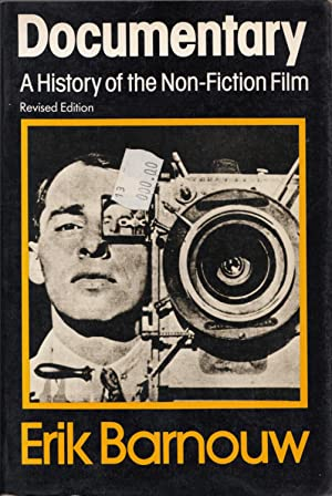 Documentary: A History of the Non-Fiction Film (Revised Edition): Barnouw, Erik