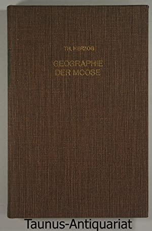 Geographie der Moose.: Herzog, Th.: