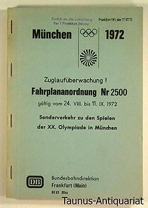 München 1972. Zuglaufüberwachung ! Fahrplananordnung Nr 2500,