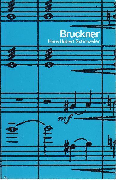 Bruckner.: Schönzeler, Hans-Hubert