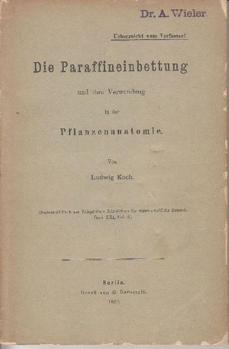Die Paraffineinbettung und ihre Verwendung in der Pflanzenanatomie ...