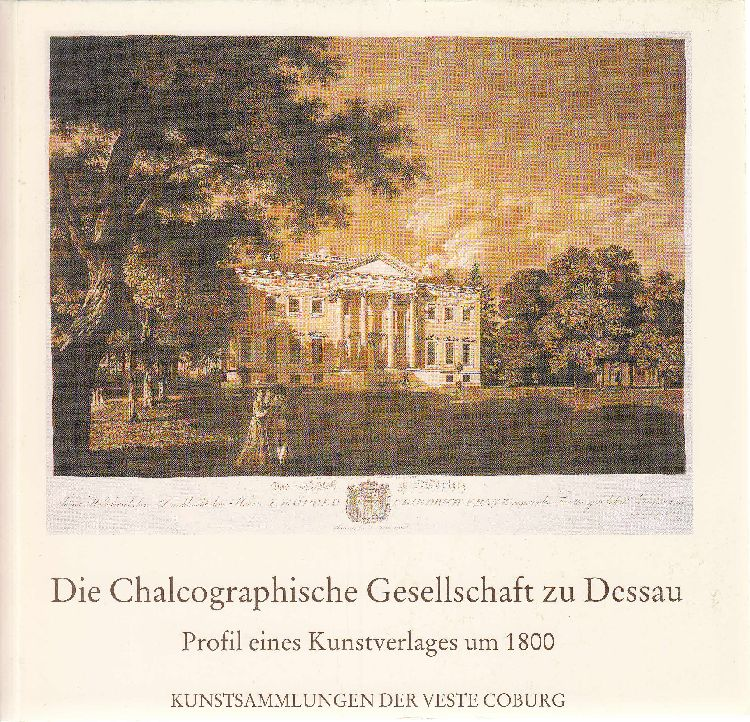 Die Chalcographische Gesellschaft zu Dessau: Profil eines: Netzer, Susanne
