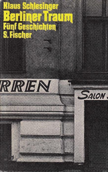 Berliner Traum: Fünf Geschichten.: Schlesinger, Klaus