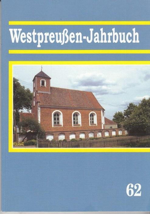 Westpreußen-Jahrbuch: Aus dem Land an der unteren: Kämpfert, Hans-Jürgen (Hg.)