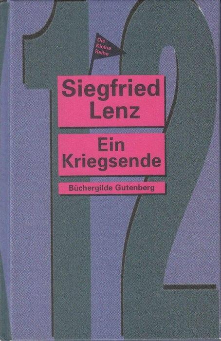 Ein Kriegsende.: Lenz, Siegfried