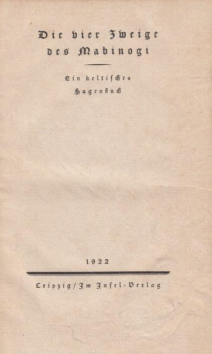 Die vier Zweige des Mabinogi: Ein keltisches Sagenbuch.