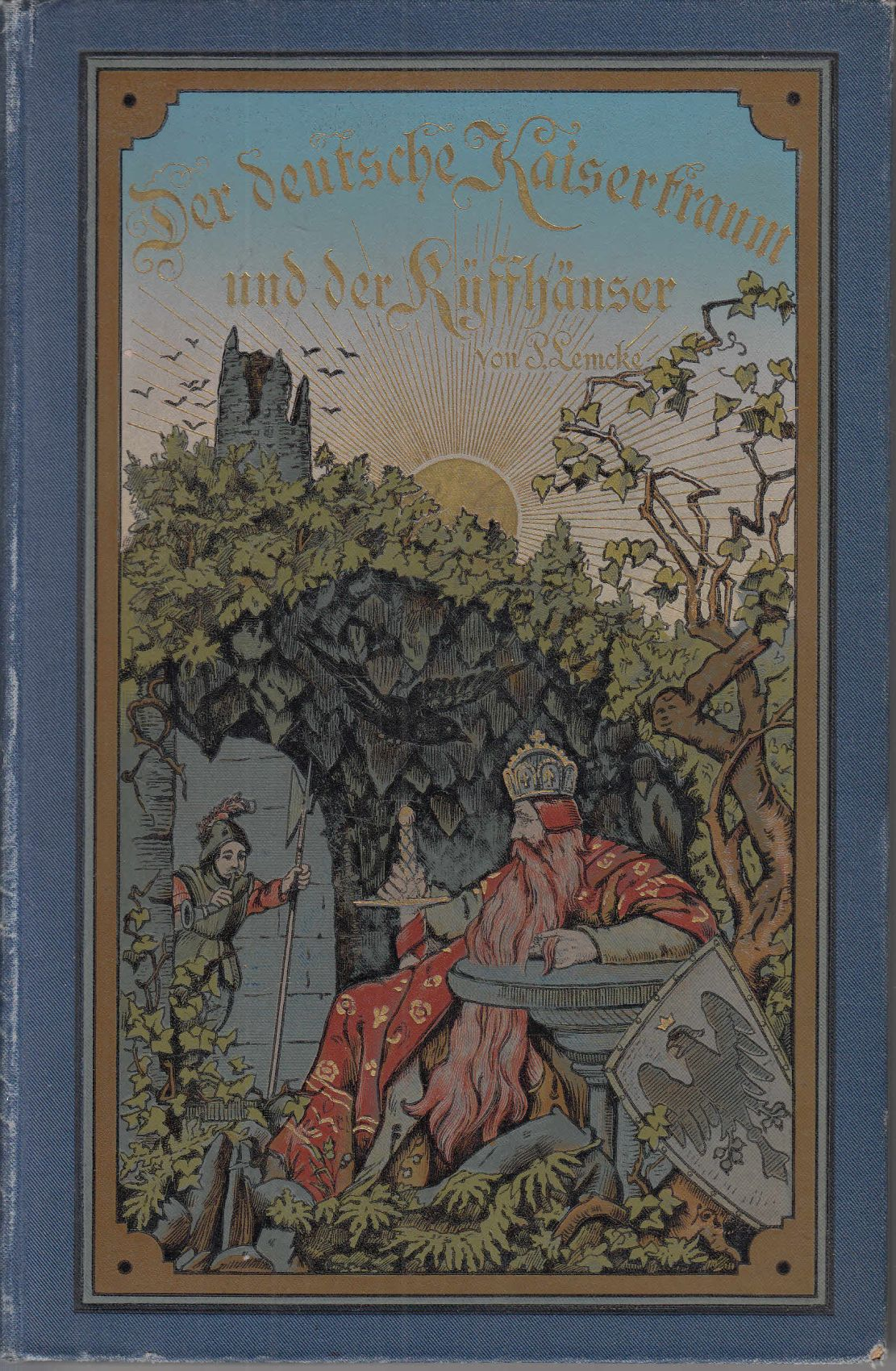 Der deutsche Kaisertraum und der Kyffhäuser.: Lemcke, Paul