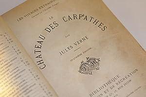 Le Chateau des Carpathes. Quatrième Édition.: Verne, Jules
