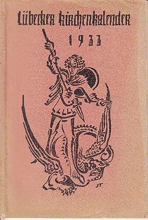 Lübecker Kirchenkalender auf das Jahr 1933.: Schmidt, Erwin (Hg.) et al.