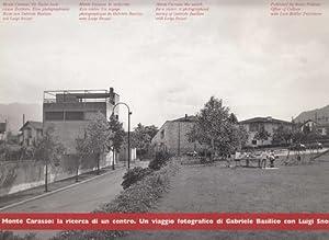 Monte Carasso: Die Suche nach einem Zentrum.: Basilico, Gabriele; Luigi