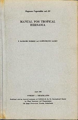 Manual for tropical Herbaria.: Fosberg, F. Raymond;