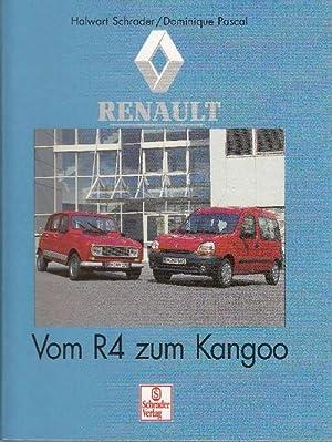 Renault: Vom R4 zum Kangoo.: Schrader, Halwart; Dominique