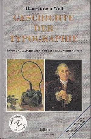 Geschichte der Typographie: Hand- und Maschinensatz im: Wolf, Hans-Jürgen