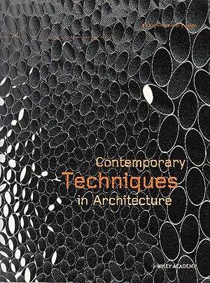Contemporary Techniques in Architecture.: Rahim, Ali (Hg.)