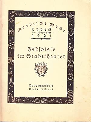 Nordische Woche Lübeck 1921: Festspiele im Stadttheater. Programmheft.