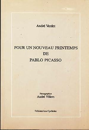 Pour un nouveau Printemps de Pablo Picasso.: Verdet, André
