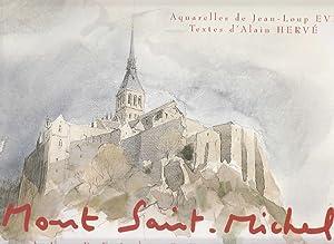 Mont Saint-Michel au-delà du Temps.: Eve, Jean-Loup; Alain