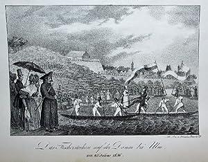 Das Fischerstechen auf der Donau bei Ulm am 25. Julius 1836. -: Pobuda:
