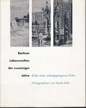 Berliner Lebenswelten der zwanziger Jahre: Bilder einer: Köhler, Jan T.