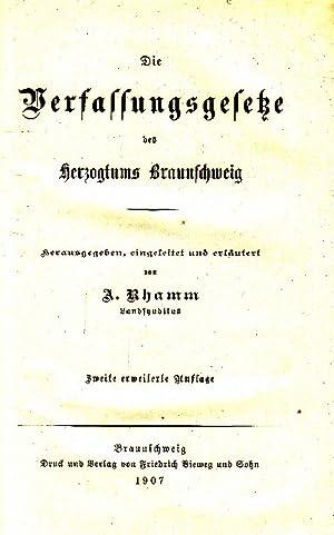 Die Verfassungsgesetze des Herzogtums Braunschweig. -: Rhamm, Albert: