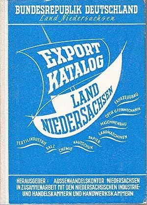 Export-Katalog für das Land Niedersachsen. Export Catalogue for Land Lower Saxony. -