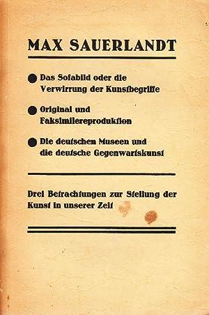 Das Sofabild oder die Verwirrung der Kunstbegriffe.: Sauerlandt, Max