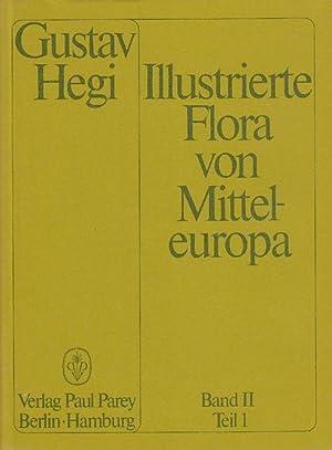 Illustrierte Flora von Mitteleuropa. Band II, Teil: Hegi, Gustav